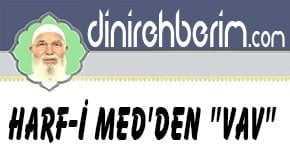 """Harf-i Med'den """"Vav"""""""