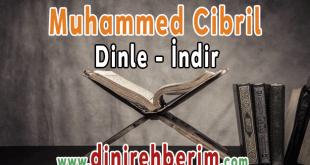 Muhammed Cibril Kur'an-ı Kerim Hatim Dinle / İndir